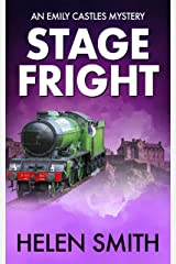 Stage Fright: A British Mystery (Emily Castles Mysteries Book 6) Kindle Edition