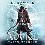 The Novice: Summoner, Book 1   Taran Matharu