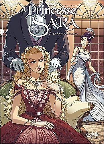 Princesse Sara (7) : Le retour de Lavinia