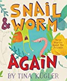 img - for Snail and Worm Again book / textbook / text book
