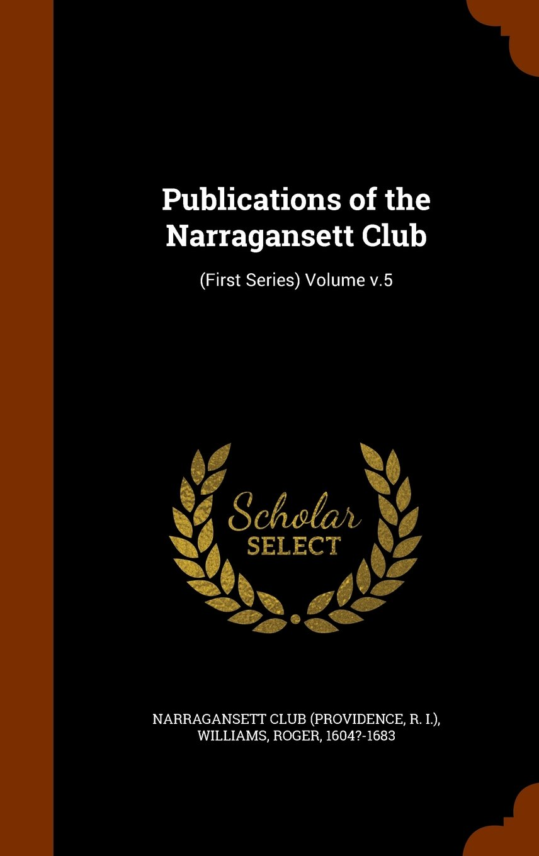 Publications of the Narragansett Club: (First Series) Volume v.5 pdf