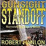 Gunsight Standoff! | Robert Hanlon