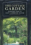 img - for The Cottage Garden: Margery Fish at East Lambrook Manor book / textbook / text book