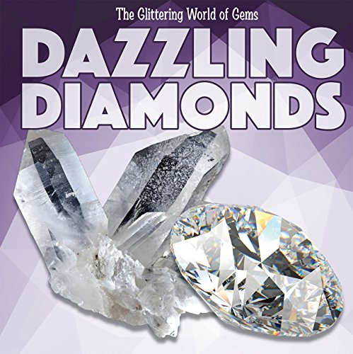 Dazzling Diamonds (Glittering World of Gems) by Kidhaven
