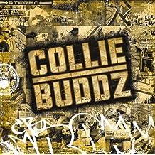 Collie Buddz by Collie Buddz (2008-01-01)