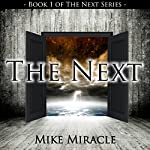 The Next | Mike Miracle