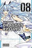 Dragons Rioting, Vol. 8