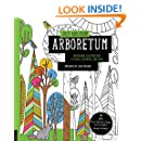 Just Add Color Arboretum: 30 Original Illustrations to Color, Customize, and Hang - Bonus Plus 4 Full-Color Images by Lisa Congdon Ready to Display!