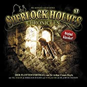 Der Flottenvertrag (Sherlock Holmes Chronicles 17) | Arthur Conan Doyle