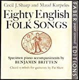 Eighty Appalachian Folk Songs, Cecil Sharp, Maud Karpeles, 057110049X