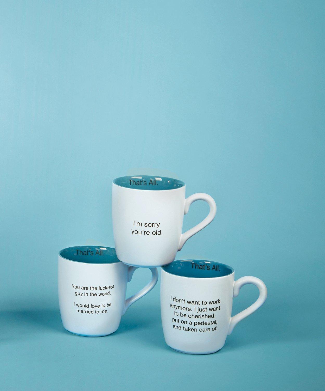 Santa Barbara Design Studio Thats All Ceramic Mug Want to Be Cherished