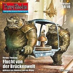 Flucht von der Brückenwelt (Perry Rhodan 2618)