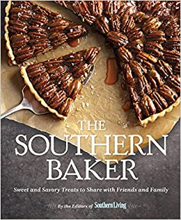 Book The Southern Baker: Sweet and Savory Treats to Share with Friends and Family