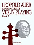 Graded Course of Violin Playing Book 7 Difficult