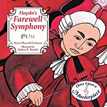 Haydn's Farewell Symphony (Once Upon a Masterpiece Book 1)