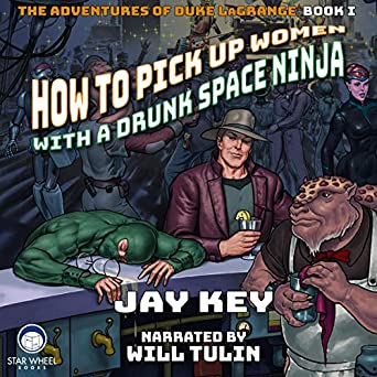 Amazon.com: How to Pick Up Women with a Drunk Space Ninja ...
