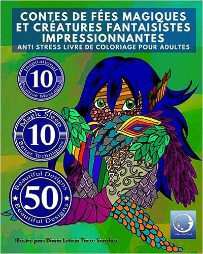 Pdf ebooks téléchargement gratuit en anglais ANTI STRESS Livre De Coloriage  Pour Adultes  Contes De 624596dc40d3
