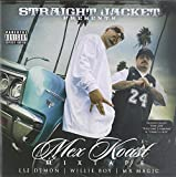 Mex Koast Mixtape by Straight Jacket (2010-11-16)
