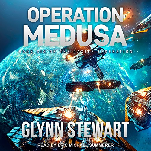 Operation Medusa: Castle Federation Series, Book 6