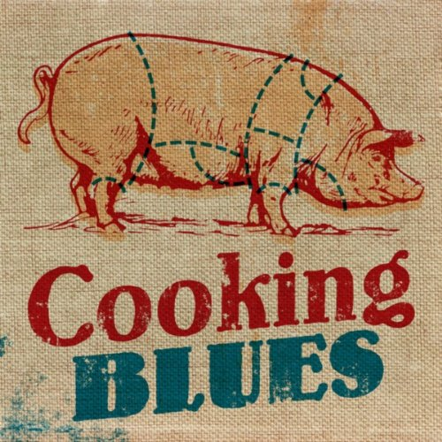Cooking Blues