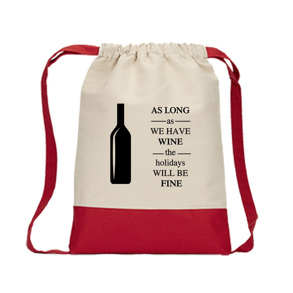 As Long As The Holidays Will Be Fine #1 Canvas Backpack Color Drawstring Bag - Red