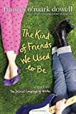The Kind of Friends We Used to Be (The Secret Language of Girls Trilogy)