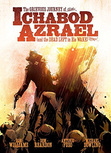 The Grievous Journey of Ichabod Azrael (and the Dead Left in His Wake) ()