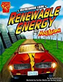 A Refreshing Look at Renewable Energy with Max Axiom, Super Scientist, Katherine E. Krohn, 1429634138