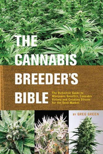 61dw1lGvOxL The Cannabis Breeder's Bible: The Definitive Guide to Marijuana Genetics, Cannabis Botany and Creating Strains for the Seed Market