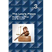 The Law's Flaws: Rethinking Trials and Errors?