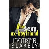 Dear Sexy Ex-Boyfriend (The Guys Who Got Away)