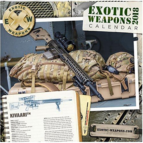Exotic Weapons (Exotic Weapons 2018 Gun Calendar)