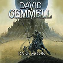 Dark Moon Audiobook by David Gemmell Narrated by Homer Todiwala