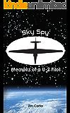 Sky Spy, Memoirs of a U-2 Pilot