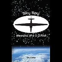 Sky Spy, Memoirs of a U-2 Pilot (English Edition)