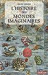 Les mondes imaginaires dans l'histoire par Udiany