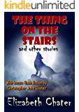 The Thing on the Stairs and Other Stories