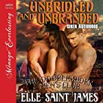 Unbridled and Unbranded: The Double Rider Men's Club, Book 5 | Elle Saint James