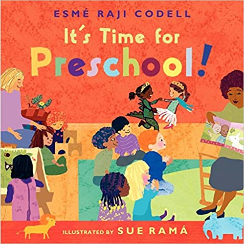 It's Time For Preschool | Esme Raji Codell