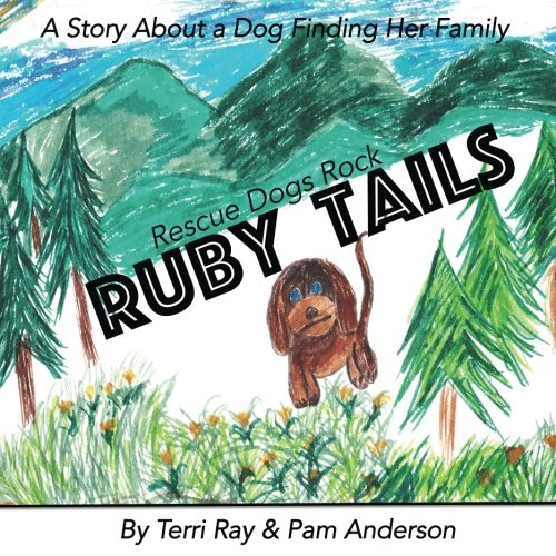 Ruby Tails: Rescue Dogs Rock - Rock And Ruby