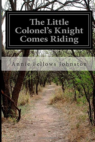 Download The Little Colonel's Knight Comes Riding PDF