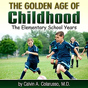 The Golden Age of Childhood Audiobook