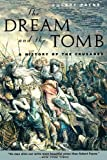 The Dream and the Tomb, Robert Payne, 0815410867