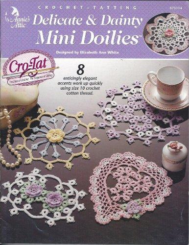 Crochet - Tatting Delicate & Dainty Mini Doilies
