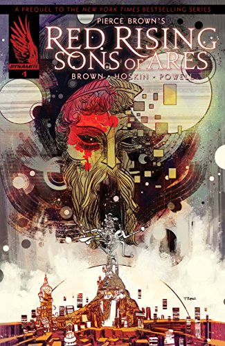 Pierce Brown's Red Rising: Son Of Ares #1 by [Brown, Pierce, Hoskin, Rik]