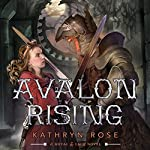 Avalon Rising: A Metal & Lace Novel | Kathryn Rose