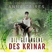 Die Gefangene des Krinar | Anna Zaires, Dima Zales