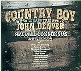 Country Boy: A Bluegrass Tribute To John Denver by Dale Ann Bradley, Jason Carter, Michael Cleveland, John Cowan, Rob Ickes, Jim La (2014-03-25)