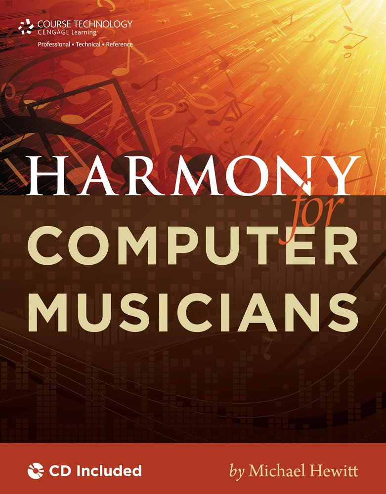 Harmony for Computer Musicians by Course Technology PTR