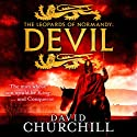 The Leopards of Normandy: Devil: Leopards of Normandy: Book 1 Audiobook by David Churchill Narrated by Russell Bentley